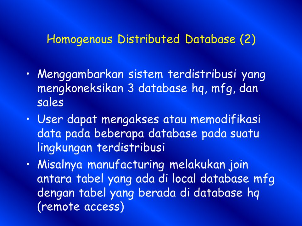 Homogenous Distributed Database (2)