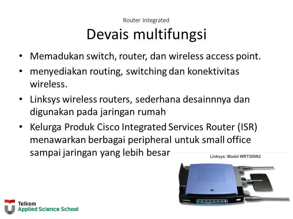 Router Integrated Devais multifungsi