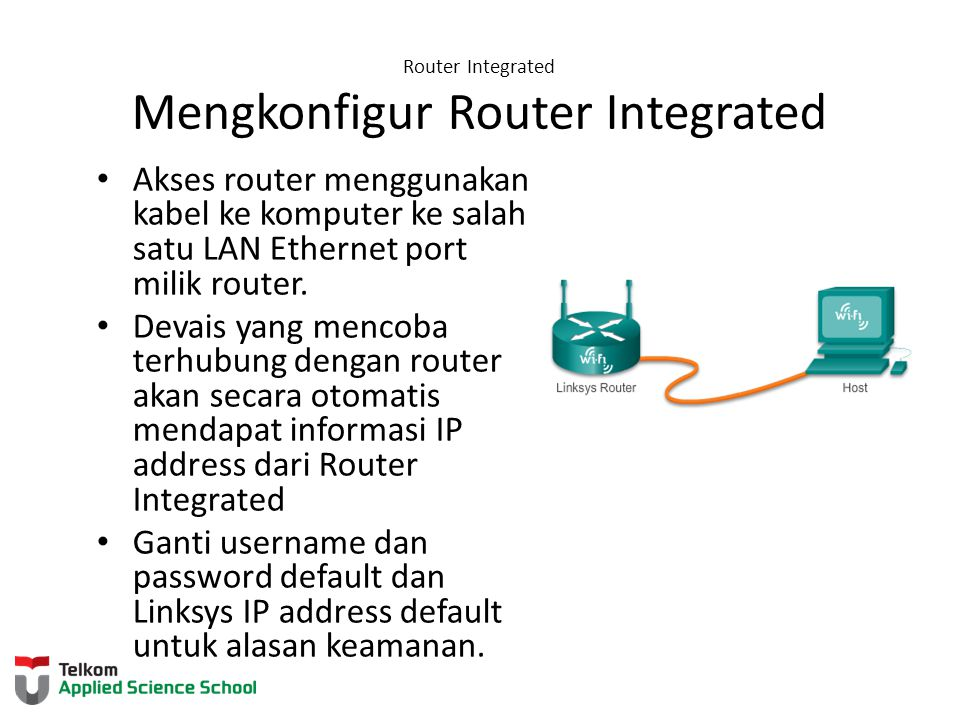 Router Integrated Mengkonfigur Router Integrated