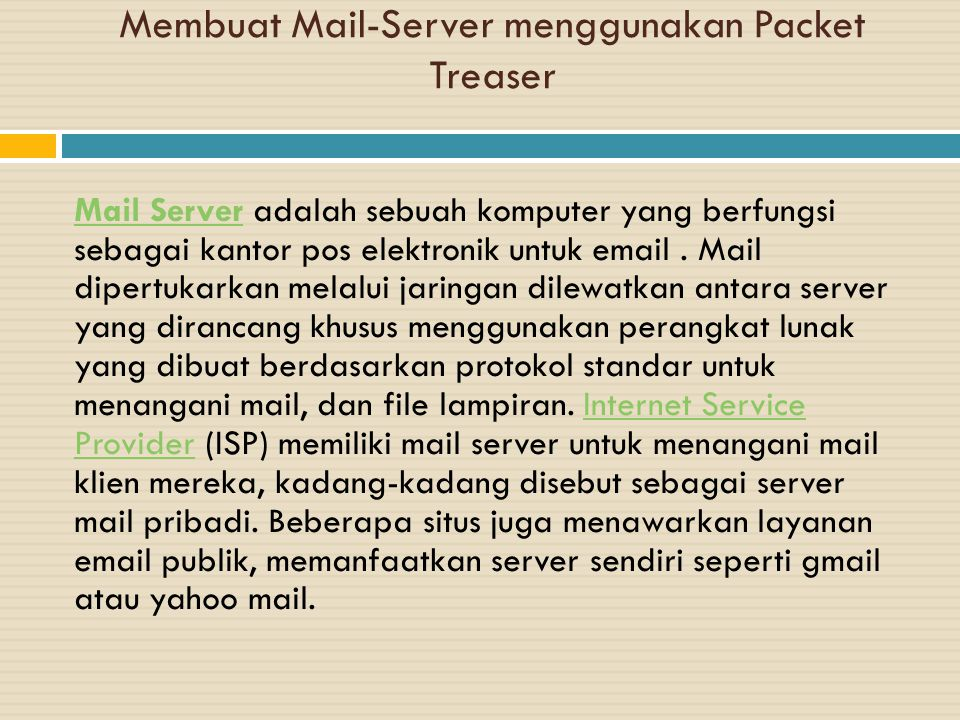 Membuat Mail-Server menggunakan Packet Treaser