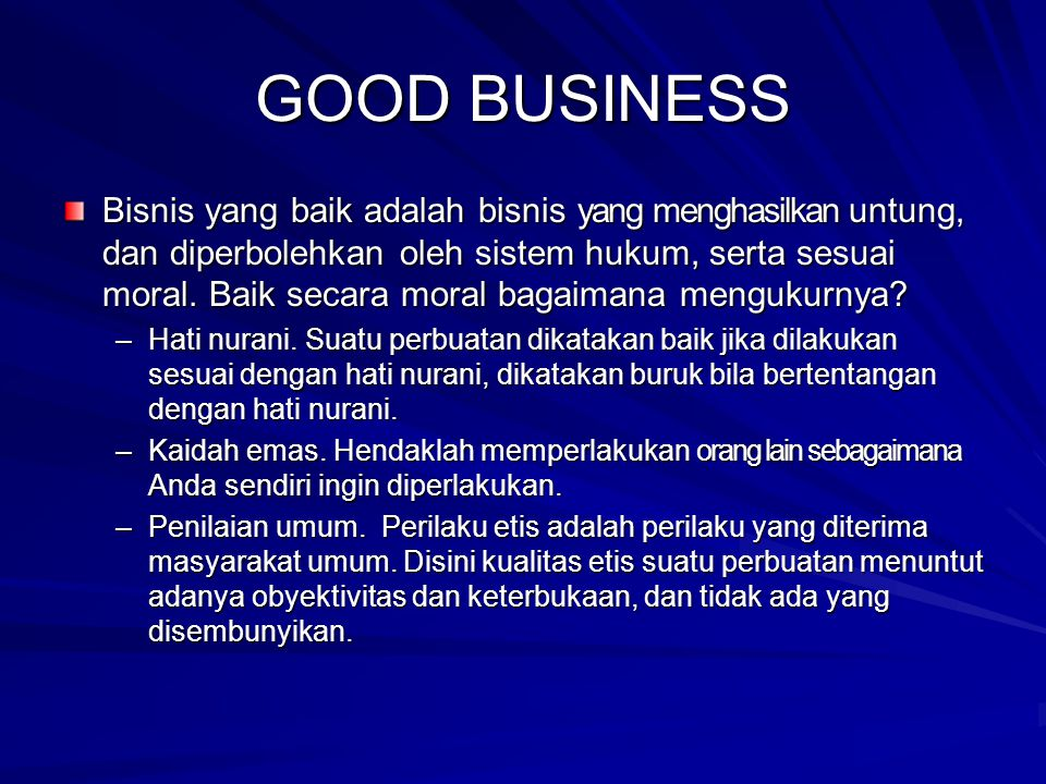GOOD BUSINESS