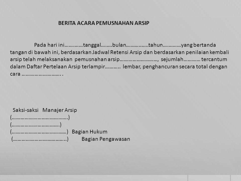 Teknis Penyusutan Arsip Ppt Download