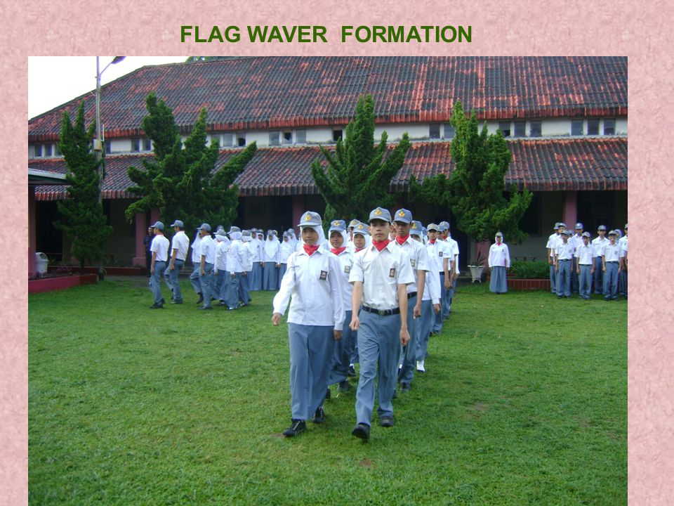 FLAG WAVER FORMATION