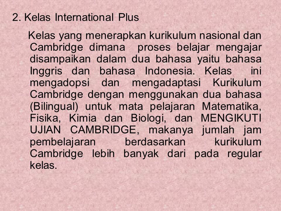 2. Kelas International Plus