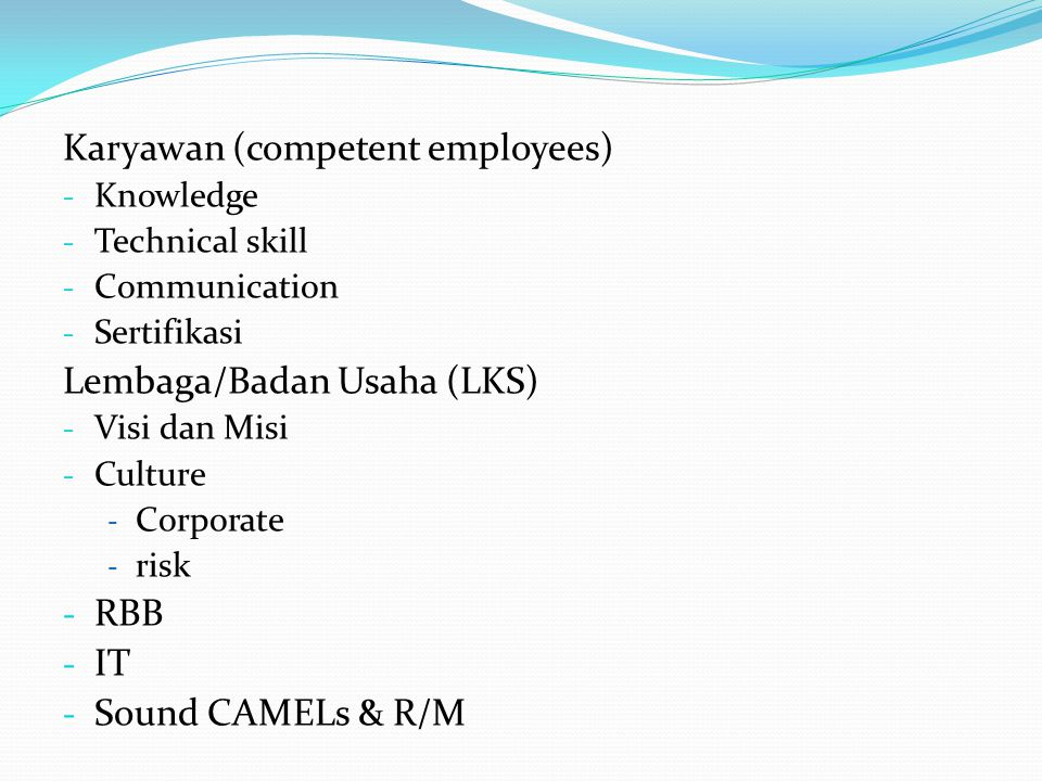 Karyawan (competent employees)