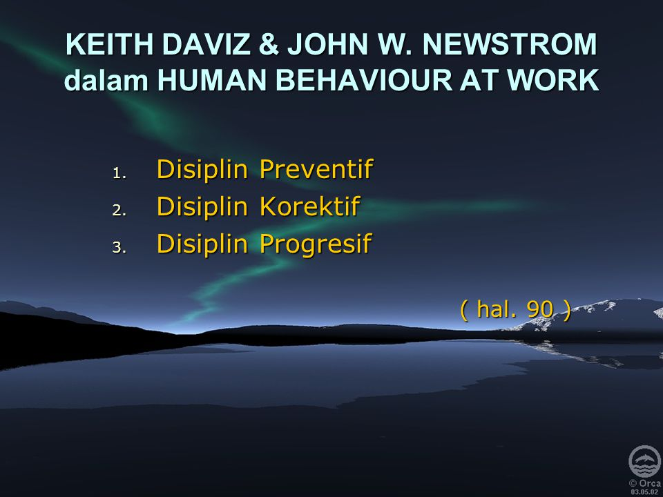 KEITH DAVIZ & JOHN W. NEWSTROM dalam HUMAN BEHAVIOUR AT WORK