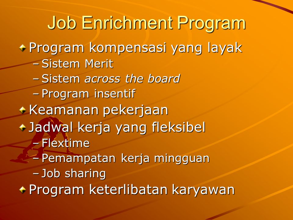 Job Enrichment Program