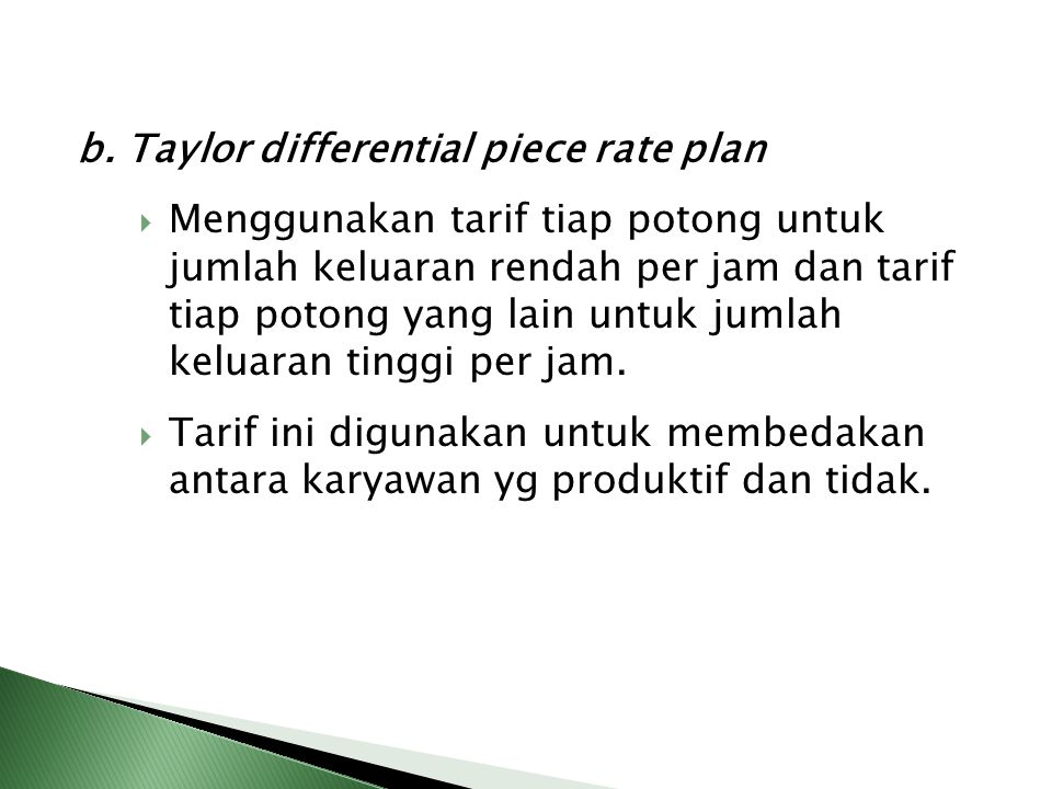 b. Taylor differential piece rate plan