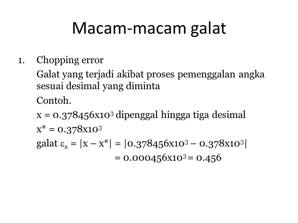 Macam-macam galat Chopping error