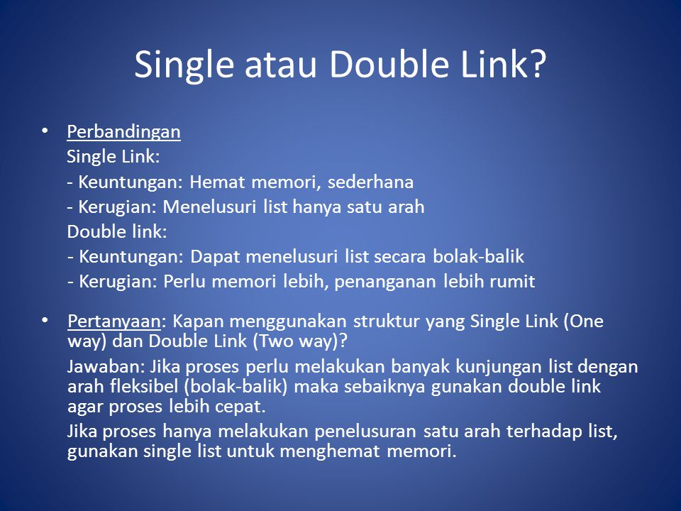 Single atau Double Link