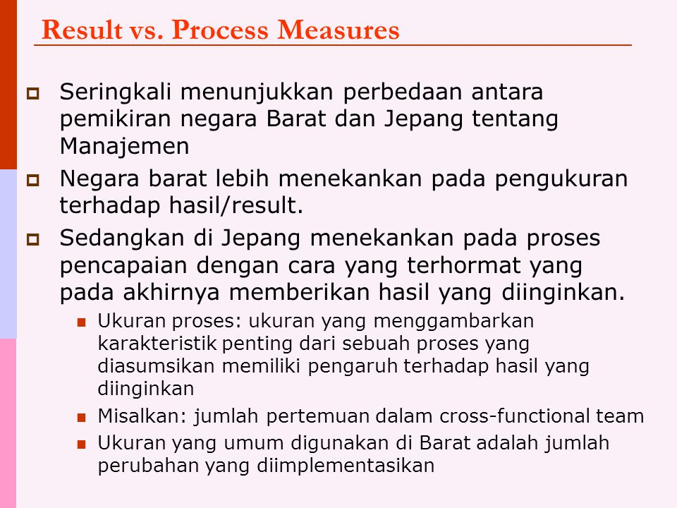 Result vs. Process Measures