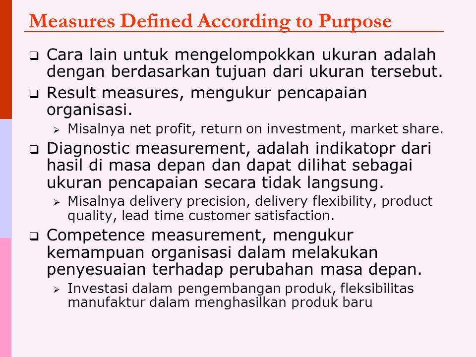 Measures Defined According to Purpose