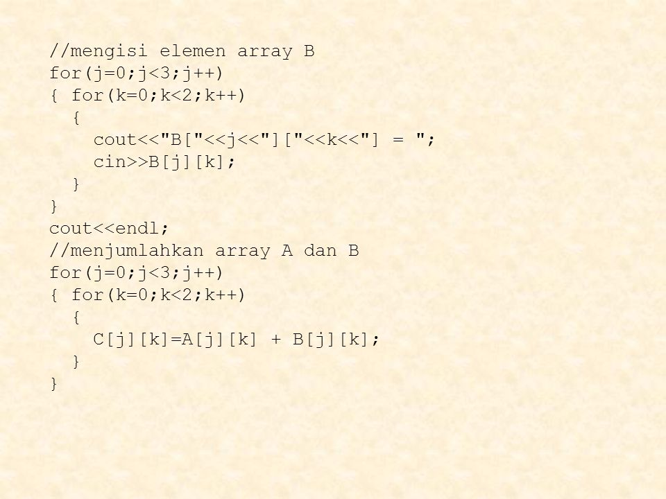 //mengisi elemen array B