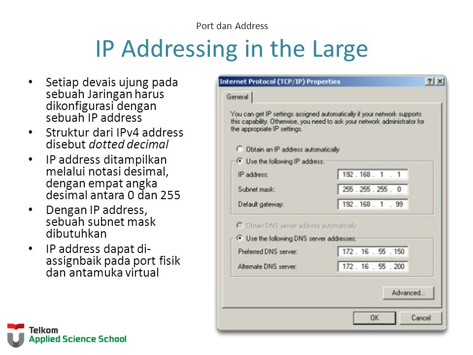 Port dan Address IP Addressing in the Large