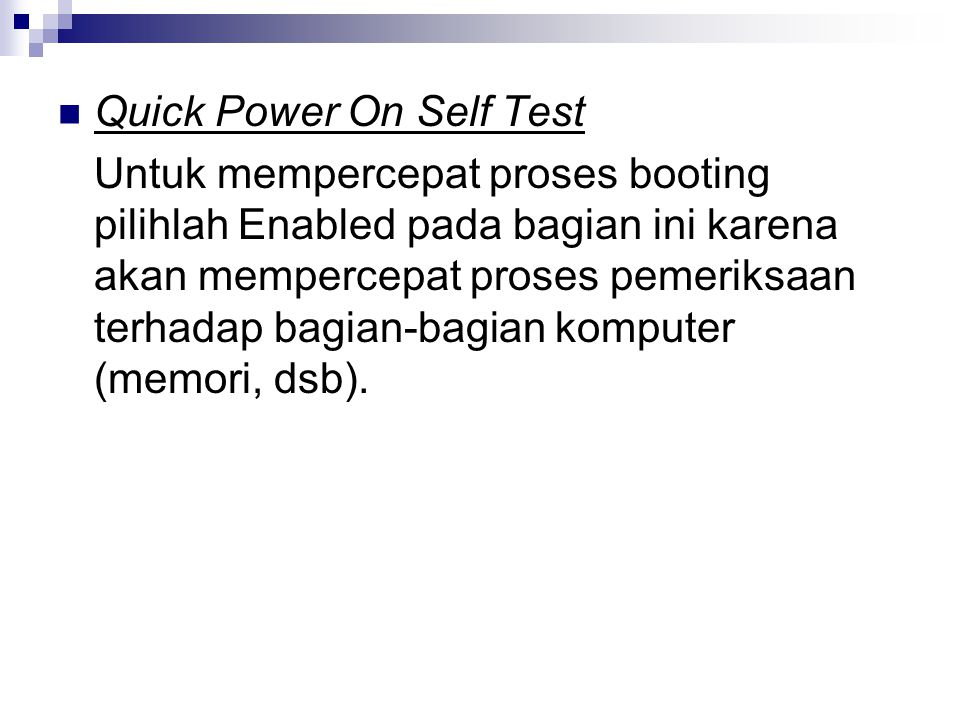 Quick Power On Self Test