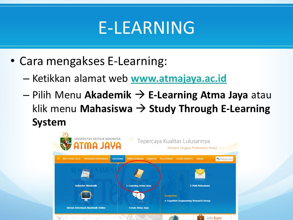 E-LEARNING Cara mengakses E-Learning: