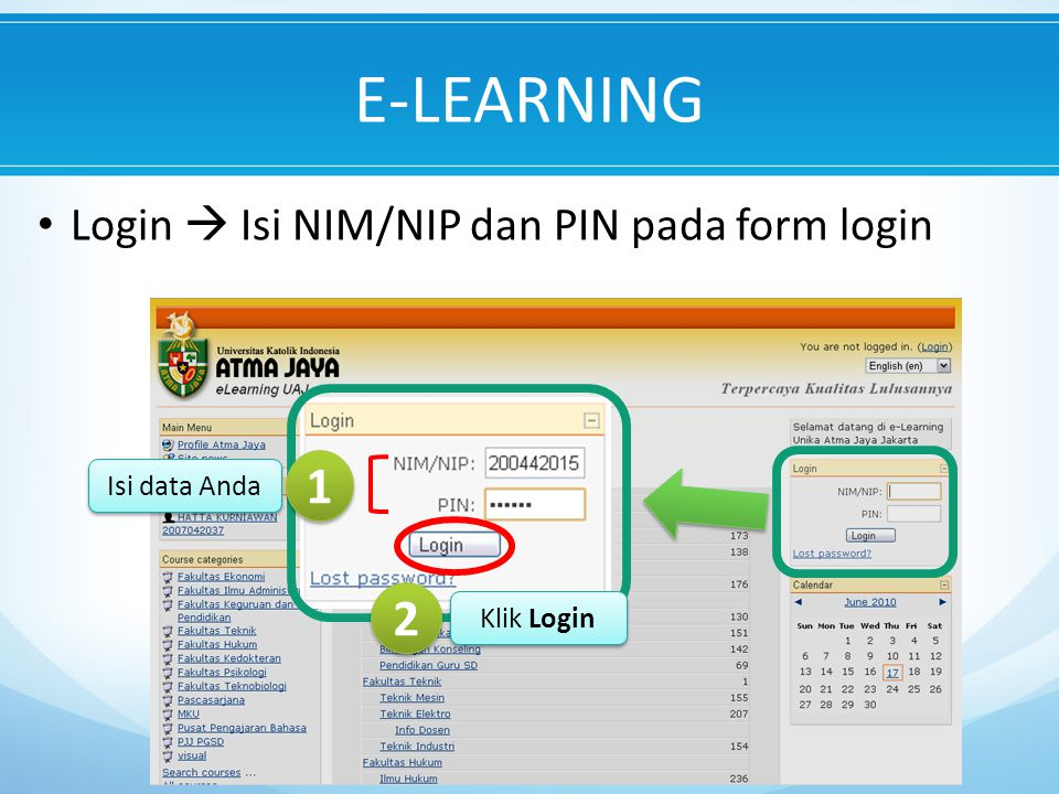 E-LEARNING 1 2 Login  Isi NIM/NIP dan PIN pada form login