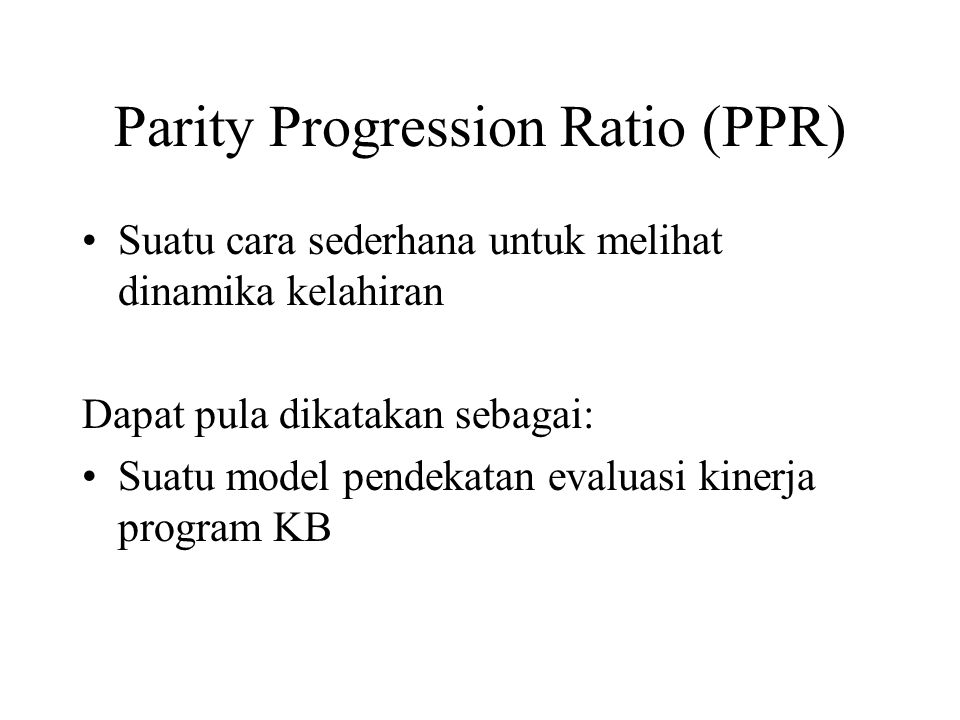 Parity Progression Ratio (PPR)