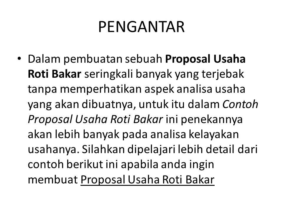 Contoh Proposal Usaha Roti Bakar Lengkap Berbagi Contoh Proposal