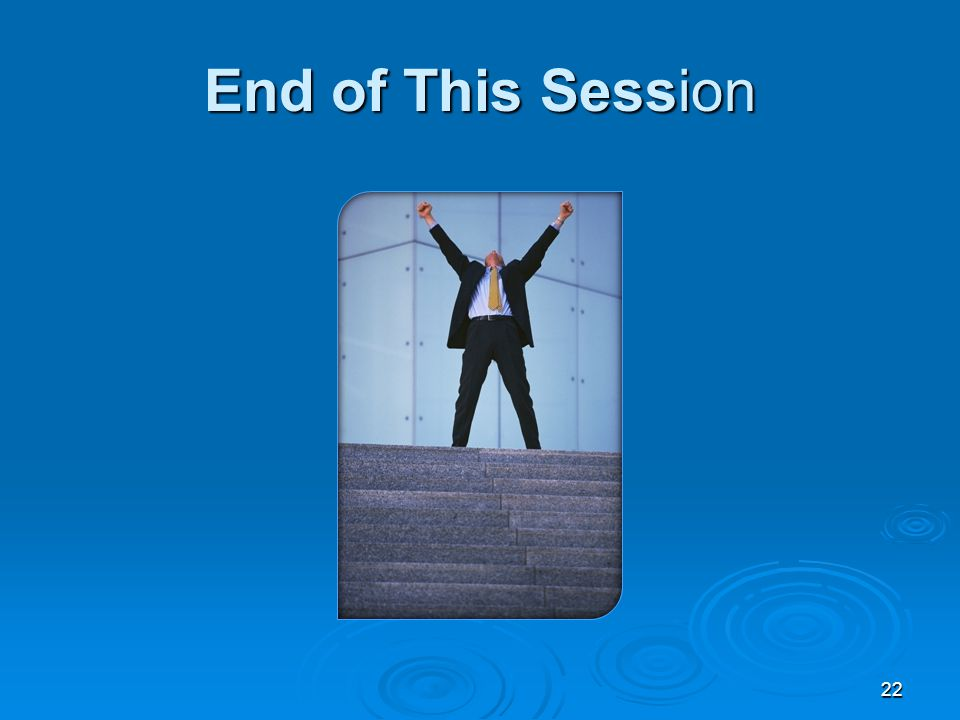 End of This Session