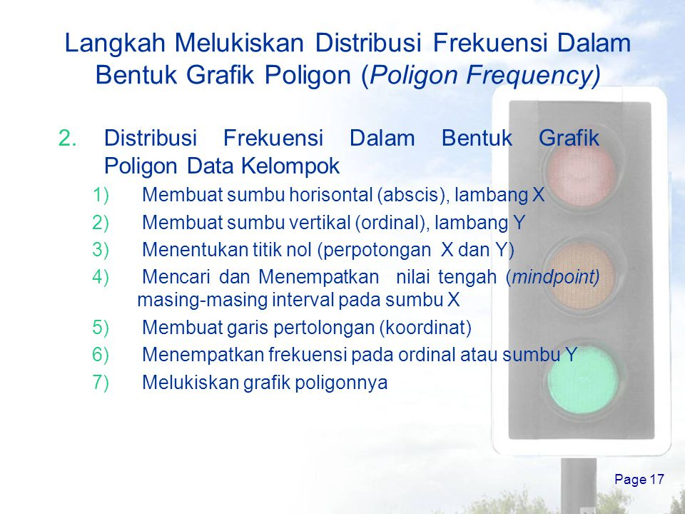 Distribusi frekuensi by raharjo ppt download langkah melukiskan distribusi frekuensi dalam bentuk grafik poligon poligon frequency ccuart Images