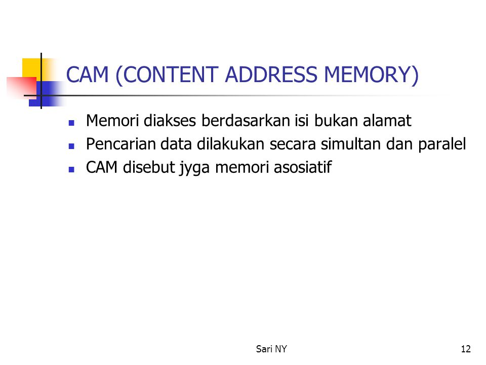 CAM (CONTENT ADDRESS MEMORY)