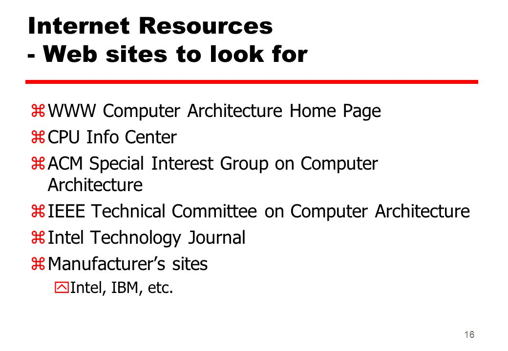 Internet Resources - Web sites to look for