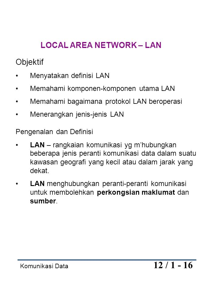 LOCAL AREA NETWORK – LAN