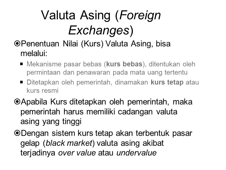 Valuta Asing (Foreign Exchanges)