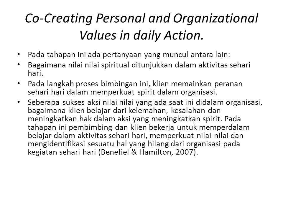 Co-Creating Personal and Organizational Values in daily Action.