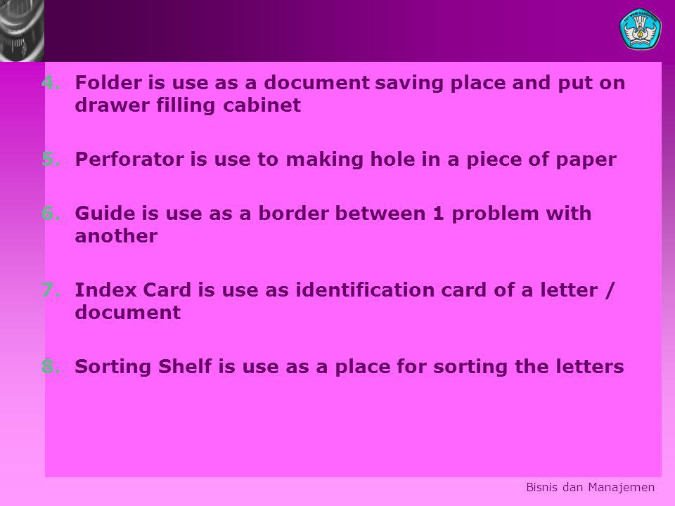 Perforator is use to making hole in a piece of paper