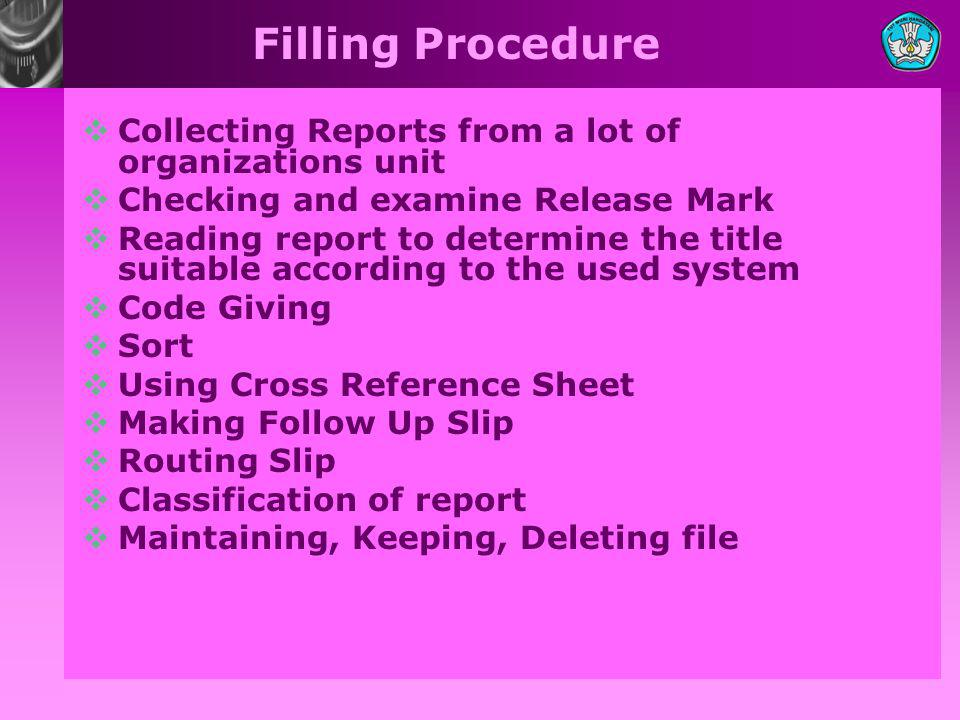 Filling Procedure Collecting Reports from a lot of organizations unit