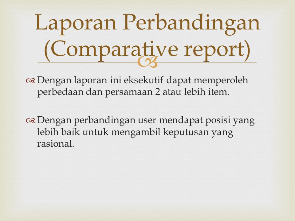 Laporan Perbandingan (Comparative report)