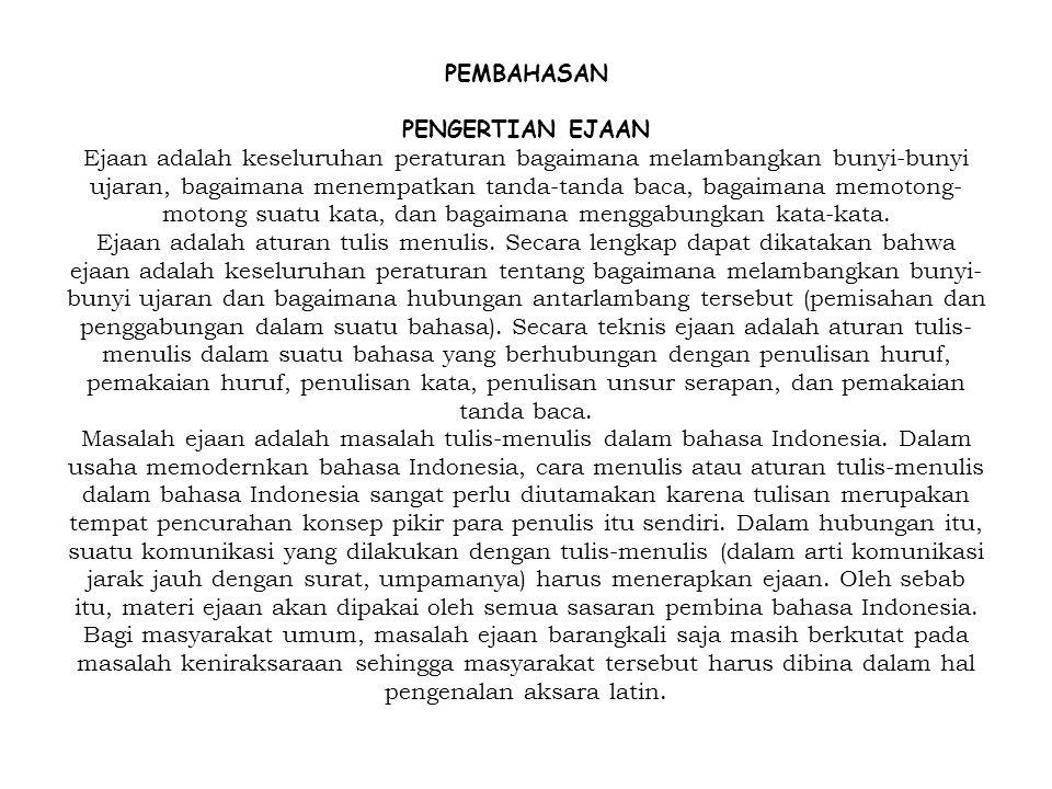 Pengertian Ejaan Bahasa Indonesia Sejarah Dan Perkembangan