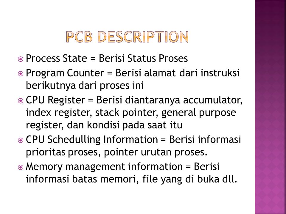 PCB description Process State = Berisi Status Proses
