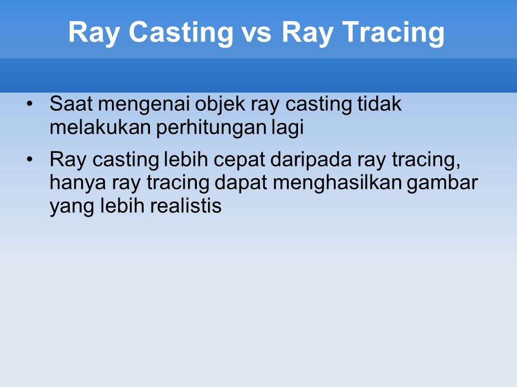 Ray Casting vs Ray Tracing