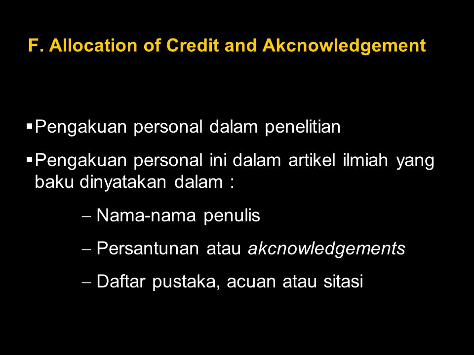 F. Allocation of Credit and Akcnowledgement