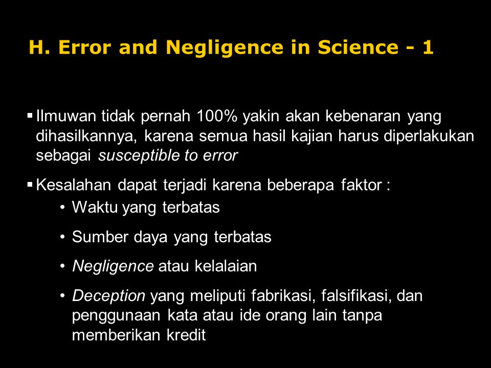 H. Error and Negligence in Science - 1