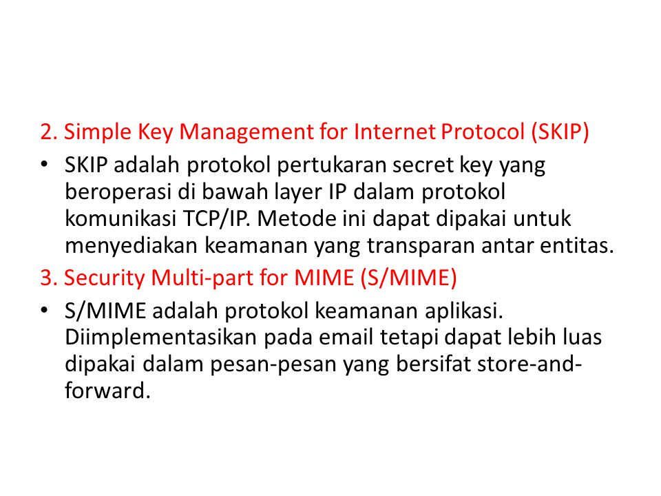 2. Simple Key Management for Internet Protocol (SKIP)