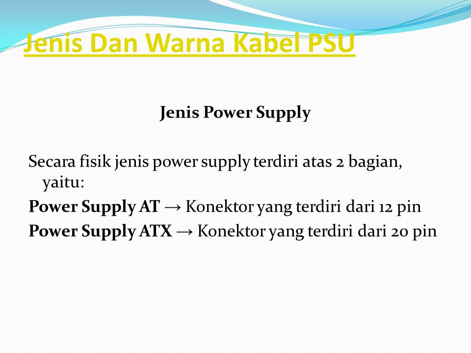 Jenis Dan Warna Kabel PSU