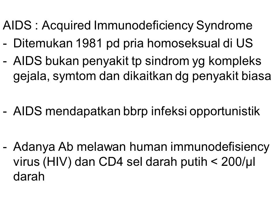AIDS : Acquired Immunodeficiency Syndrome