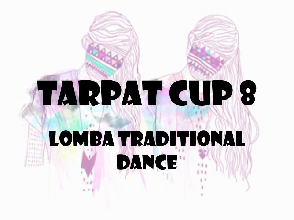 LOMBA TRADITIONAL DANCE