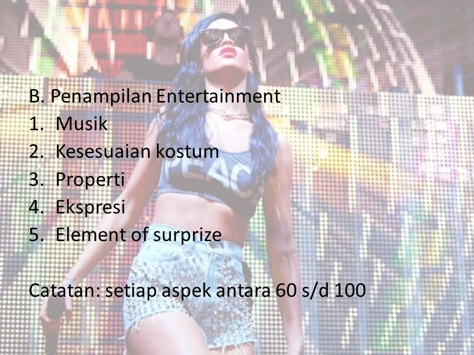 B. Penampilan Entertainment