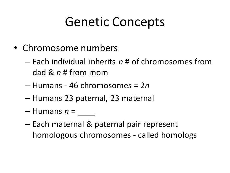 Genetic Concepts Chromosome numbers