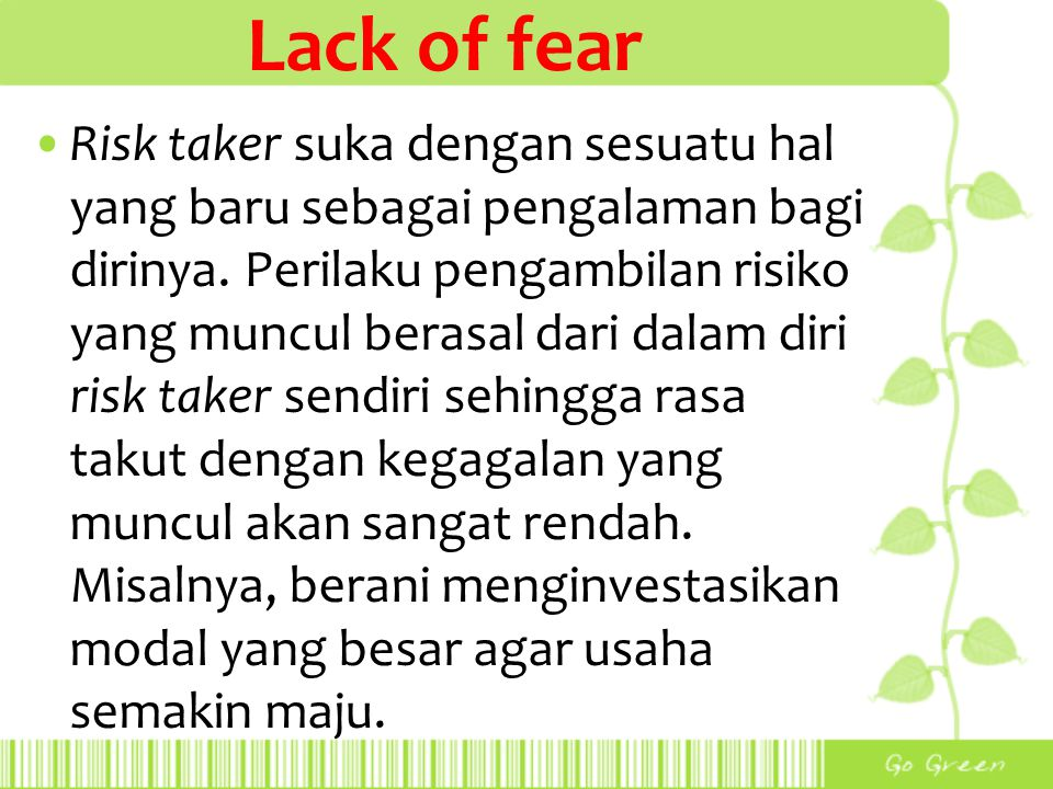 Lack of fear