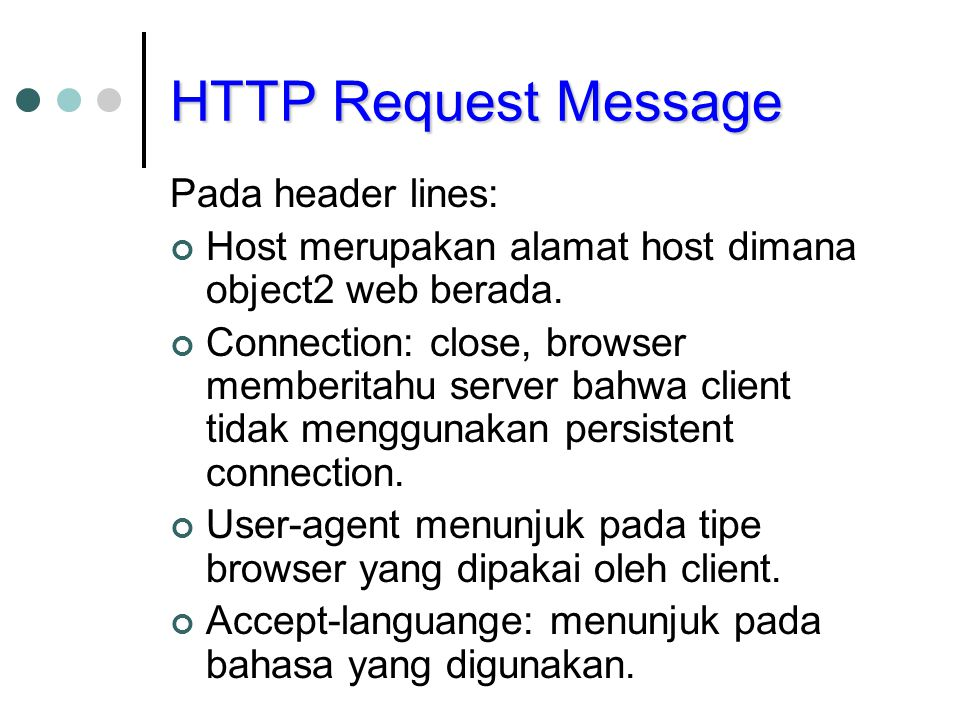 HTTP Request Message Pada header lines: