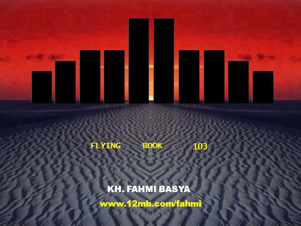 FLYING BOOK 103 KH. FAHMI BASYA www.12mb.com/fahmi