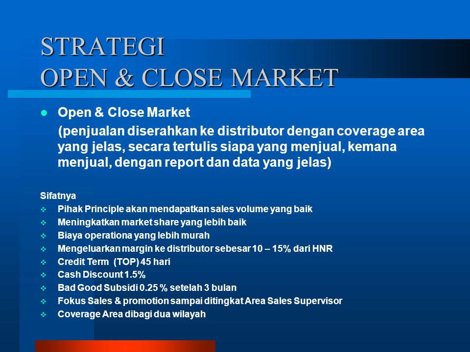 STRATEGI OPEN & CLOSE MARKET