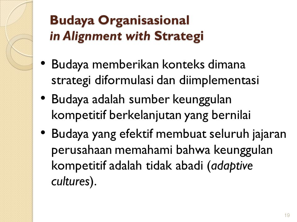 Budaya Organisasional in Alignment with Strategi