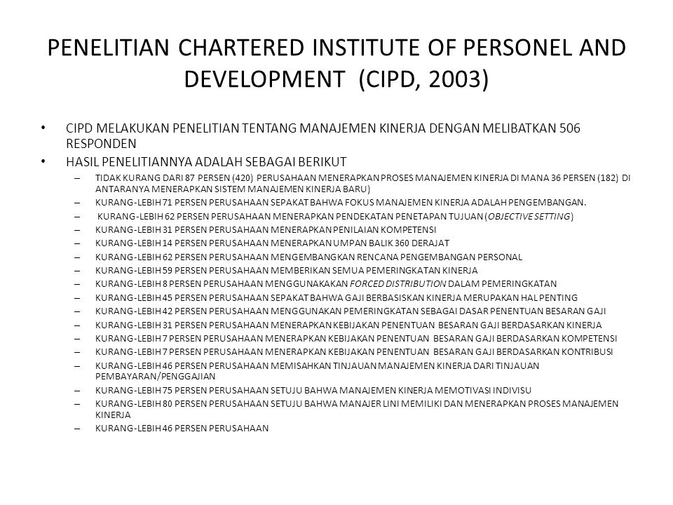 PENELITIAN CHARTERED INSTITUTE OF PERSONEL AND DEVELOPMENT (CIPD, 2003)